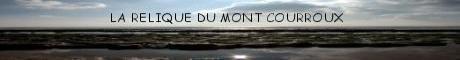 Bannière de La relique du Mont Courroux