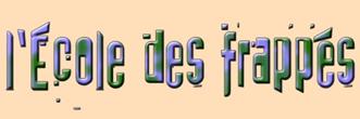 Bannière de l'École dees frappés