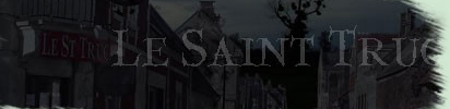 Bannière de À la recherche du Saint-Truc